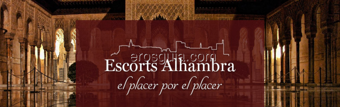 Escorts Alhambra, Escort in Spain - EROSGUIA